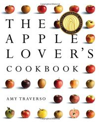 The Apple Lover's Cookbook — Amy Traverso