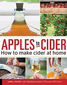 Apples to Cider by April White and Steve Wood