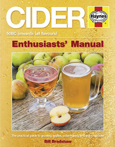 Cider Enthusiasts' Manual by Bill Bradshaw
