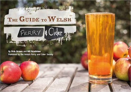 The Guide to Welsh Perry and Cider by Pete Brown & Bill Bradshaw