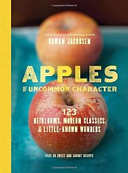 Apples of Uncommon Character -- Rowan Jacobsen